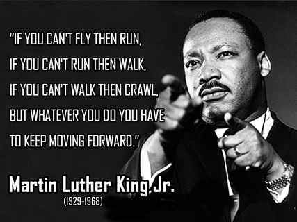Martin-Luther-King-Jr-Keep-Moving-Quotes-copy